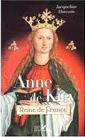 111 page 16 Anne de Kiev (1032-1079) Reine des Francs (2)