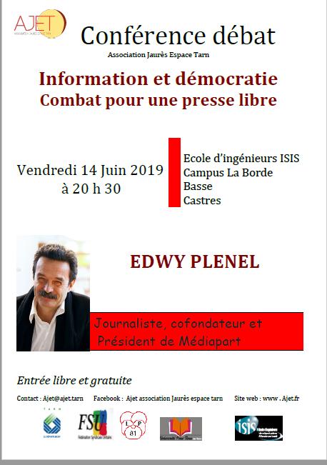 """Nous vous informons de la venue exceptionnelle d' Edwy Plenel à Castres le vendredi 14 juin à 20 h 30 pour une conférence à l' école d' ingénieurs ISIS. Journaliste, Président et cofondateur de Médiapart, Edwy Plenel parlera de son combat pour une presse libre de Jaurès à Médiapart.   """" C'est en défendant la valeur de l 'information que nous apporterons, face au choc de la révolution numérique, des solutions durables qui soient au service de l' intérêt général"""" écrit il dans son ouvrage """"la valeur de l information"""".   Edwy Plenel abordera aussi """"la révolte des Gilets Jaunes"""" qu'il analyse dans son dernier livre """"La victoire des vaincus"""" .   Bien cordialement André Martinez"""